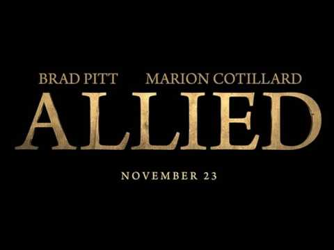 Soundtrack Allied (Theme Song) - Musique du film Alliés (Brad Pitt; Marion Cotillard)