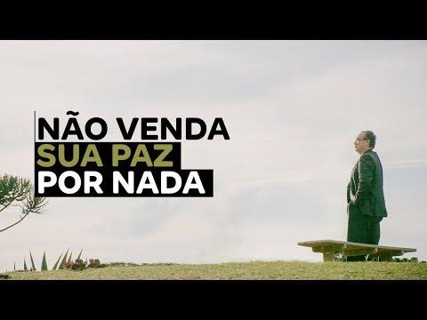 Nao Venda Sua Paz Por Nada Dr Augusto Cury Youtube