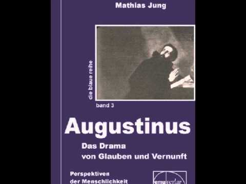 Augustinus: Der Zwiespalt – Dr. phil. Mathias Jung, Live-Vortrag