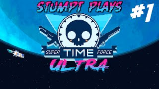 Stumpt Plays - Super Time Force Ultra - #1 - Out of Time (Steam PC Gameplay)