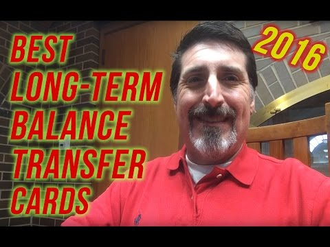 Best Long-Term Balance Transfer Credit Cards of 2016