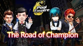 [Pool Empire]——The Road of Champion