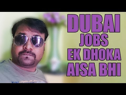 Dubai jobs Ek dhoka aise bhi | HINDI URDU | TECH GURU DUBAI JOBS