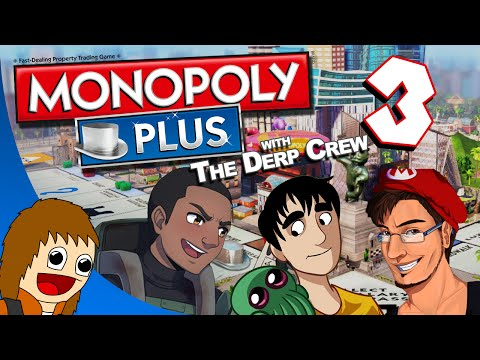 Monopoly Plus w/ The Derp Crew - Chilled The Railroad Tycoon: Part 3