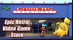 Epic Retro Video Game Store: Gamers Anonymous