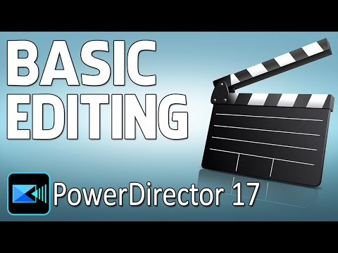 How to Edit Videos in CyberLink PowerDirector 17 | Basic Editing Beginners Tutorial