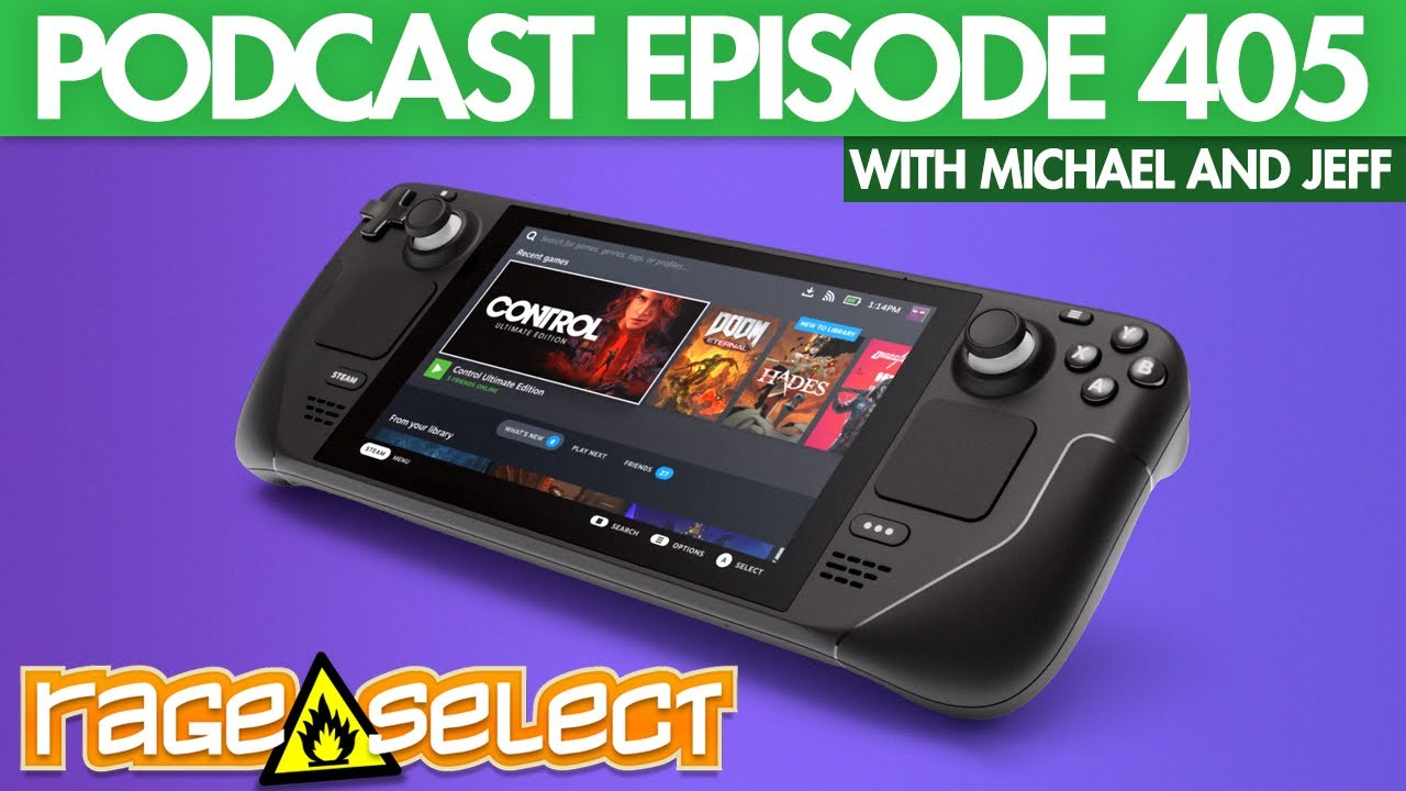 The Rage Select Podcast: Episode 405 with Michael and Jeff!