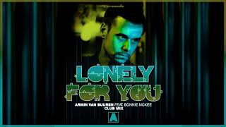 Armin van Buuren feat. Bonnie McKee - Lonely For You (Extend...