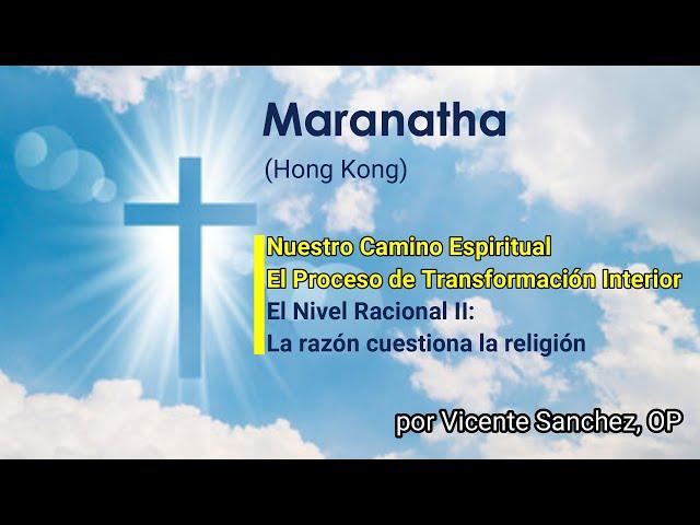 07. El Nivel racional (II/IV).La razón cuestiona la religión
