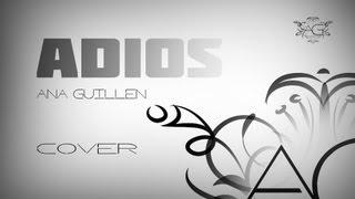 Adios - Maldita Nerea (cover) - Ana Guillen