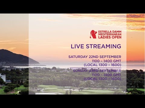 Estrella Damm Mediterranean Ladies Open | Final Round