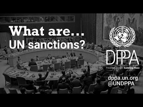 Explainer: What Are United Nations Sanctions?