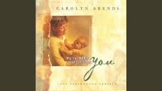 Provided to by cdbaby forever young · carolyn arends we've been wating for you (the parenthood project) ℗ 2002 2b records released on: 2002-01-01 aut...