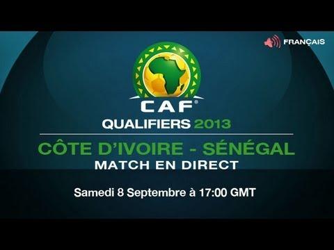 Cote d'Ivoire vs Sénégal - CAF Qualifiers 2013 (French)