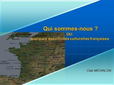 Qui sommes-nous ? Quelques spécificités culturelles françaises