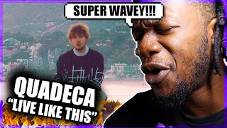 QUADECA - LIVE LIKE THIS (REACTION)
