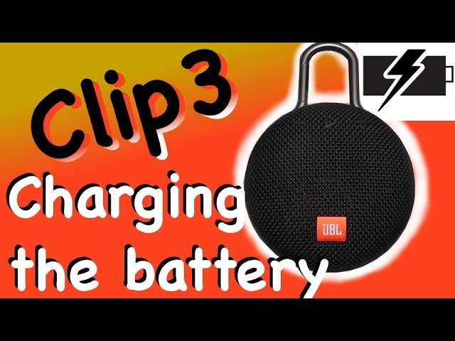 Charging The Battery Of Jbl Clip3 Youtube