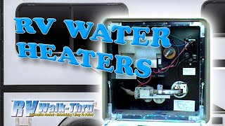 rv walk thru water heaters learn about your rv water heater