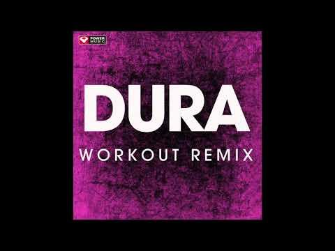 Dura (Workout Remix)
