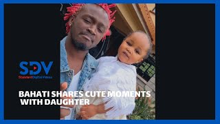 \'You know you look good\' Singer Bahati shares beautiful moments with his daughter