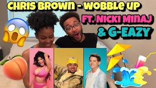 chris brown feat. nicki minaj & g-eazy [WOBBLE UP] REACTION & REVIEW