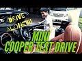 TEST DRIVE MINI COOPER 1 MILLIAR PUNYA PAPA daripada JOGET ETA TERANGKANLAH