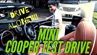 TEST DRIVE MINI COOPER  PUNYA PAPA daripada JOGET ETA TERANGKANLAH