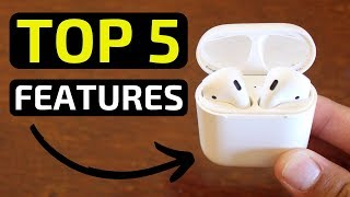 Top 5 Best AirPod Features!