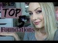 Top 5 Favorite Foundations
