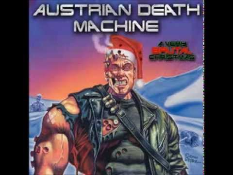 Austrian Death Machine - Jingle Bells