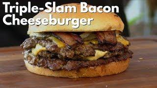 Triple-Slam Bacon Cheeseburger Recipe! | Ballistic BBQ