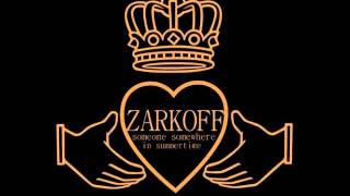 Zarkoff - Someone Somewhere In Summertime  -