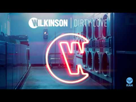 Wilkinson   Dirty Love feat Talay Riley