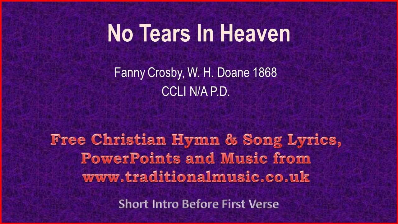 No tears in heaven hymn lyrics