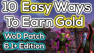 10 Easy Ways To Make Gold in Warlords of Draenor