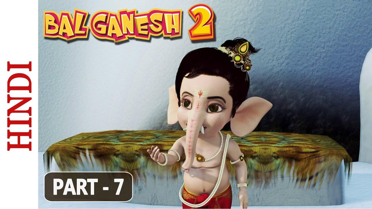 Bal Ganesh 2 Part 7 Of