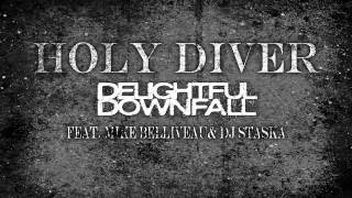 "Delightful Downfall ""Holy Diver"" (Cover)"