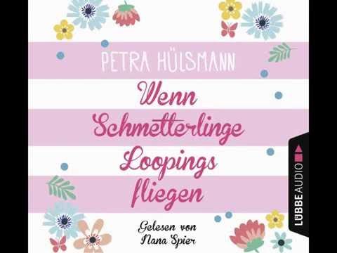 Wenn Schmetterlinge Loopings fliegen YouTube Hörbuch Trailer auf Deutsch