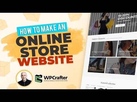 How To Make An Online eCommerce Store Website With WordPress (NEW FOR 2018)