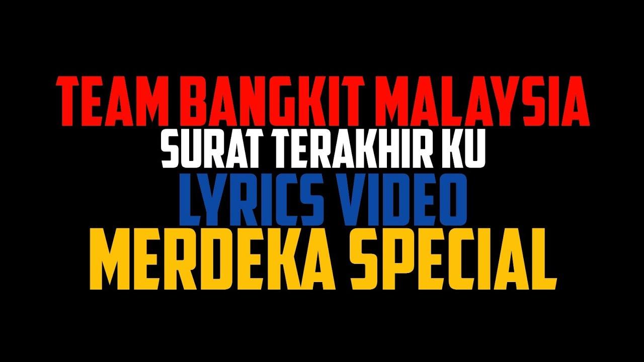 Team Bangkit Malaysia Surat Terakhir Ku Lyrics Video Youtube