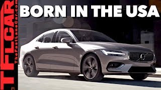 Just In: 2019 Volvo S60 - Swedish Style, Built in America