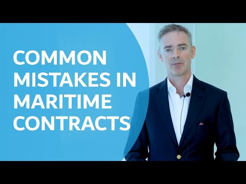 Common Mistakes in Maritime Contracts