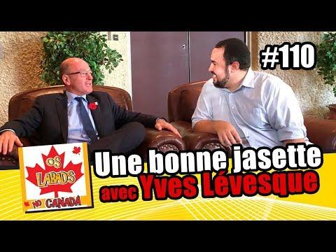 Une bonne jasette avec Yves Lévesque  | OS LABAD'S NO CANADA