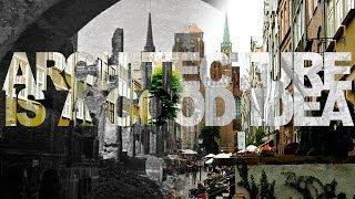 Architektura na zgliszczach: czy Gdańsk został odbudowany? | Architecture is a good idea