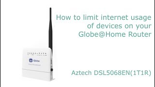 How to limit internet usage of devices on Globe DSL5068EN(1T1R) Router QOS Settings