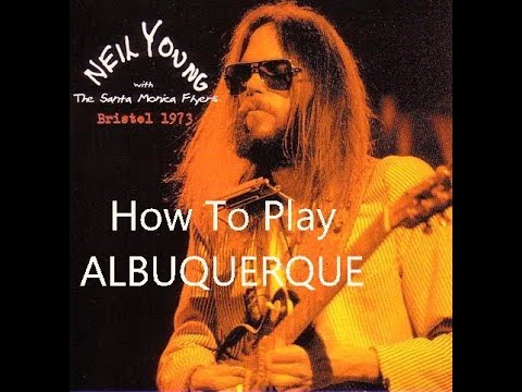 how to play albuquerque by neil young acoustic guitar tutorial youtube. Black Bedroom Furniture Sets. Home Design Ideas