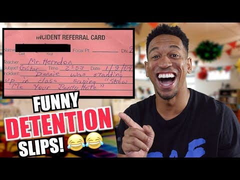 READING THE FUNNIEST SCHOOL DETENTION SLIPS!