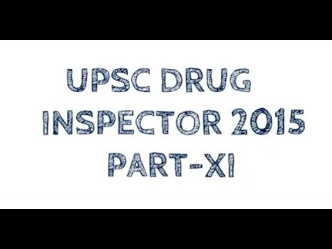 UPSC DRUG INSPECTOR 2015 PART XI