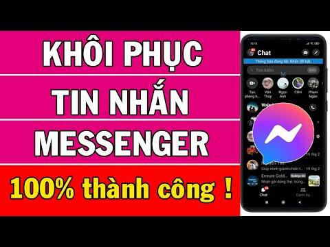 Cách khôi phục tin nhắn đã xóa trên messenger        Cách đọc tin nhắn đã xóa trên messenger