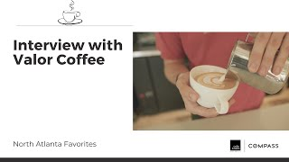 Interview with Valor Coffee